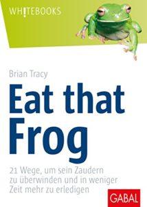 Buch: Eat that Frog von Brian Tracy