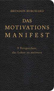 Buchcover: Das Motivationsmanifest von Brendon Burchard