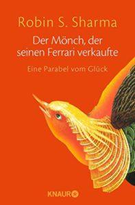 Buchcover: Der Mönch, der seinen Ferrari verkaufte von Robin S. Sharma
